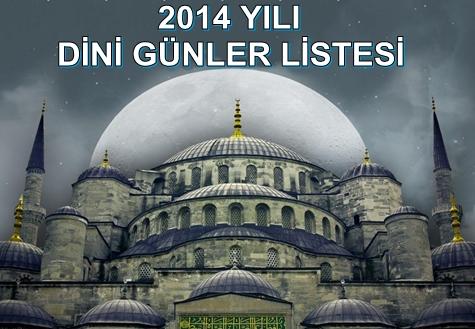 2014 Yılı Dini Günler Listesi Tarihleri