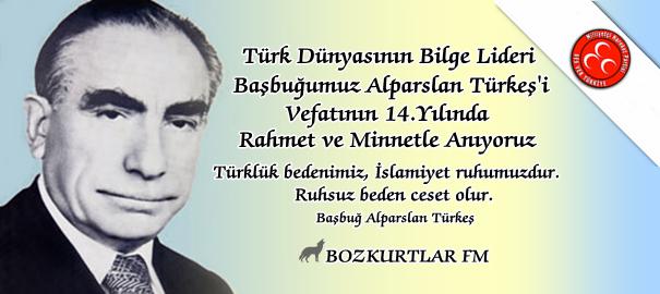 Türk Dünyasının Bilge Lideri Başbuğumuz Alparslan Türkeş'i Vefatının 14. Yılında Rahmet ve Minnetle Anıyoruz
