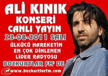 Ali Kınık Konseri Canlı Yayın Bozkurtlar FM 23 Ağustos 2011 Salı