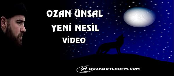 Ozan Ünsal Yeni Nesil Video