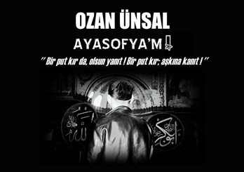 OZAN ÜNSAL AYASOFYA'M ALBÜMÜ 2011