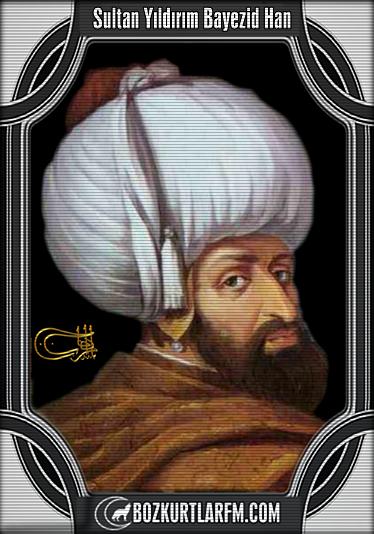 Sultan Yıldırım Bayezid Han