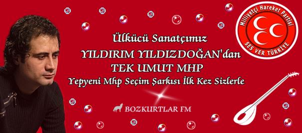 Yıldırım Yıldızdoğan – Tek Umut MHP 2011 Seçim Şarkısı ( Yeni )