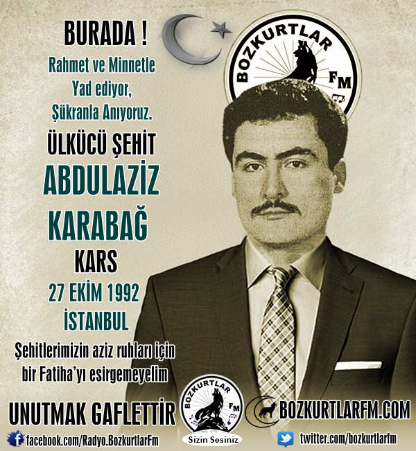Abdülaziz Karabağ – Ülkücü Şehit – 27 Ekim 1992