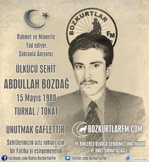 Abdullah Bozdağ – Ülkücü Şehit – 15 Mayıs 1980