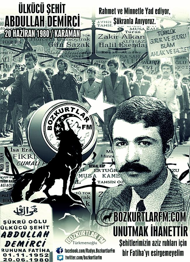 Abdullah Demirci – Ülkücü Şehit – Karaman – 1980