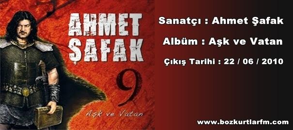 Ahmet Şafak Aşk ve Vatan
