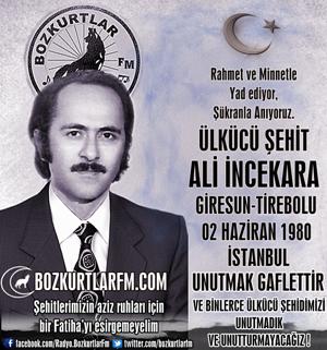 Ali İncekara – Ülkücü Şehit – 2 Haziran 1980