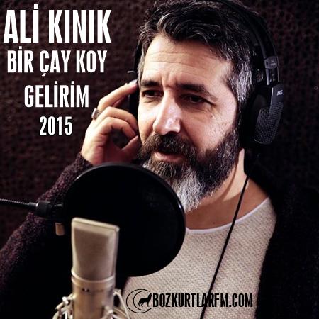 Ali Kınık – Bir Çay Koy Gelirim – Video – 2015 Albüm