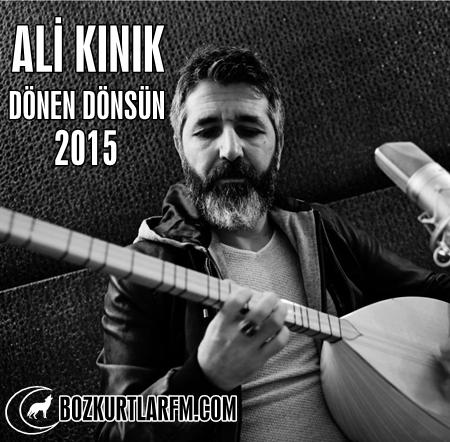 Ali Kınık – Dönen Dönsün – 2015 Albüm – Video