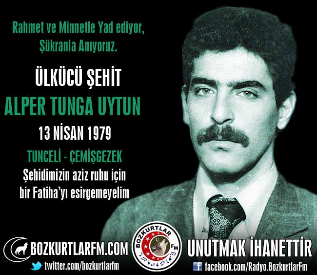 Alper Tunga UYTUN – Ülkücü Şehit – 13 Nisan 1979 – Tunceli
