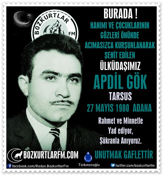 Apdil Gök – Ülkücü Şehit 27 Mayıs 1980