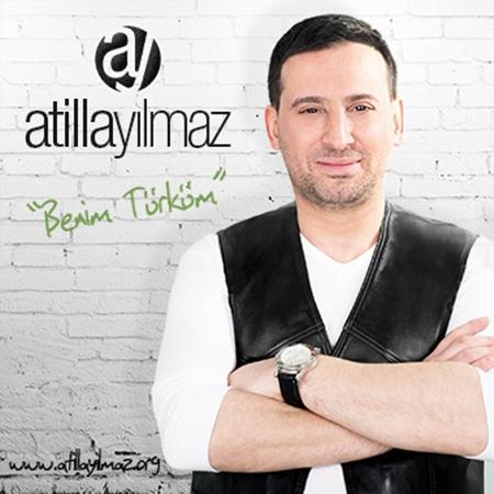 Atilla Yılmaz 2015 Benim Türküm Albümü Çıktı