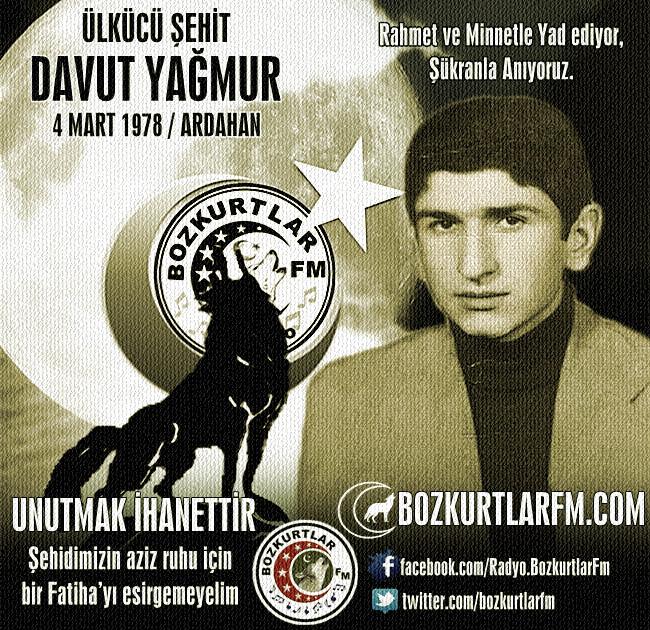 Davut YAĞMUR – Ülkücü Şehit – Ardahan