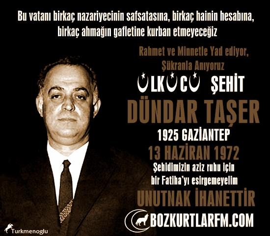 Dündar TAŞER (1925-1972) – Ülkücü Şehit