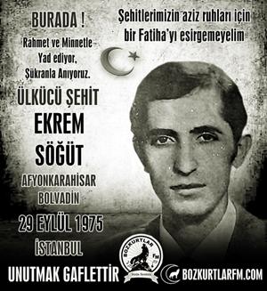 Ekrem Söğüt – Ülkücü Şehit – 29 Eylül 1975