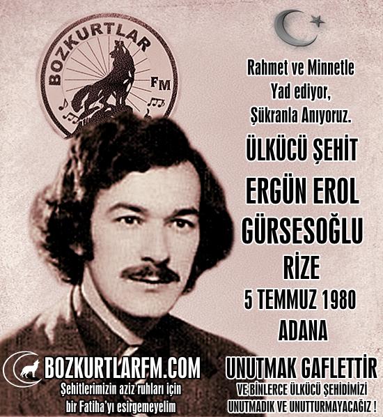 Ergün Erol Gürsesoğlu – Ülkücü Şehit – 5 Temmuz 1980
