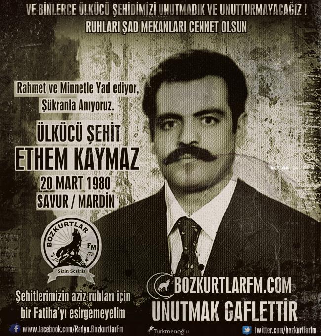 Ethem Kaymaz – Ülkücü Şehit – 20 Mart 1980