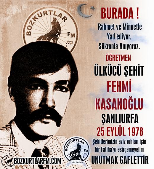 Fehmi Kasanoğlu – Ülkücü Şehit – 25 Eylül 1978