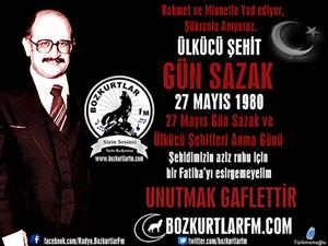 Gün Sazak – 27 Mayıs 1980 – Ülkücü Şehit