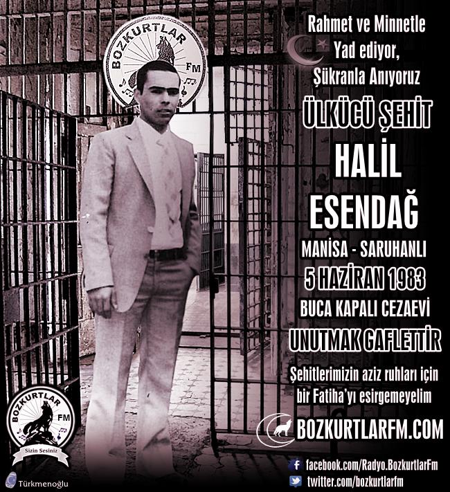 Halil Esendağ – Ülkücü Şehit – 5 Haziran 1983