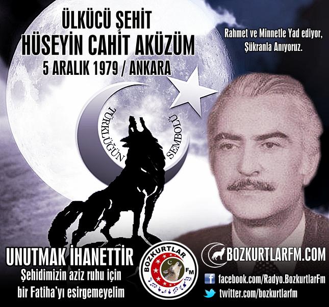 Hüseyin Cahit AKÜZÜM – Ülkücü Şehit – 5 Aralık 1979 – Ankara
