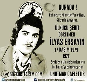 İlyas Ersayın – Ülkücü Şehit Öğretmen – 17 Kasım 1979