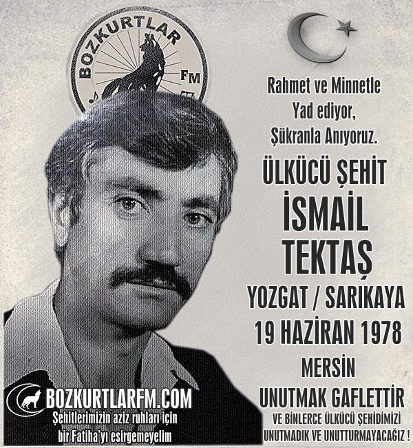 İsmail Tektaş – Ülkücü Şehit – 19 Haziran 1978