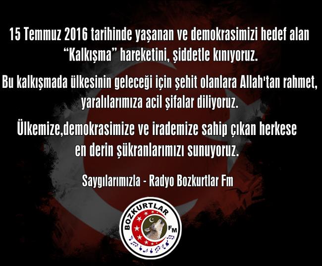 Radyo Bozkurtlar Fm Duyuru – 15 Temmuz 2016