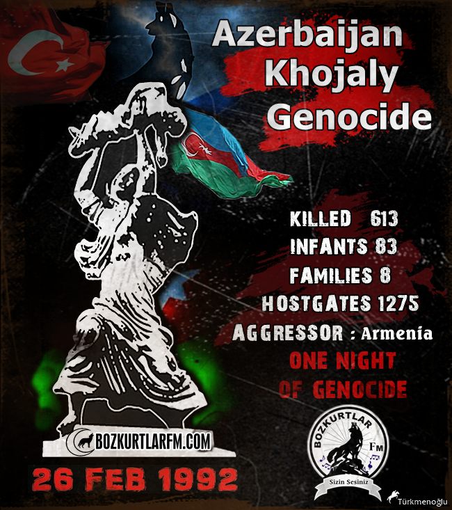 KHOJALY GENOCIDE – 26 FEBRUARY 1992
