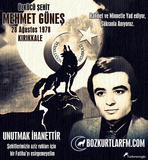 Mehmet Güneş – Ülkücü Şehit – Kırıkkale