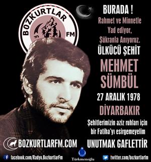 Mehmet Sümbül – Ülkücü Şehit – 27 Aralık 1978