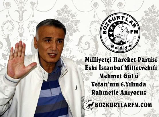 MHP Eski İstanbul Milletvekili Mehmet Gül'ü Vefatı'nın