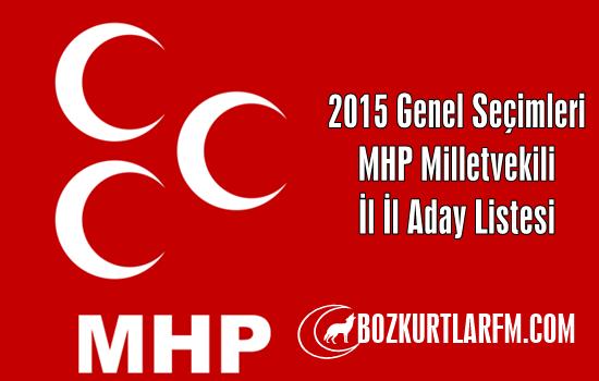 MHP Milletvekili İl İl Aday Listesi 2015 Genel Seçimleri