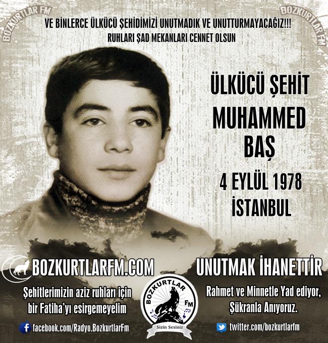 Muhammed Baş – Ülkücü Şehit – 4 Eylül 1978