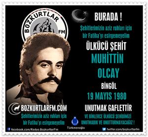 Muhiddin Olcay – Ülkücü Şehit 19 Mayıs 1979