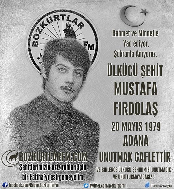 Mustafa Fırdolaş – Ülkücü Şehit – 20 Mayıs 1979