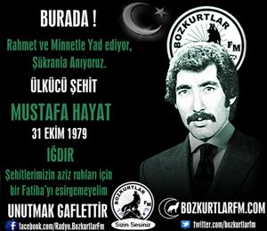 Mustafa Hayat – Ülkücü Şehit – 31 Ekim 1979