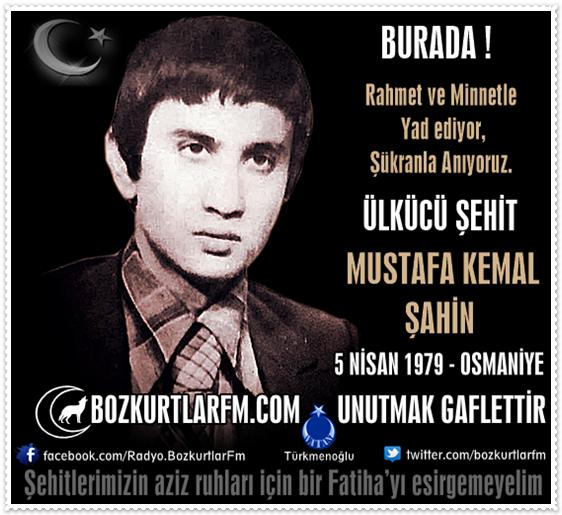 Mustafa Kemal Şahin – Ülkücü Şehit 5 Nisan 1979