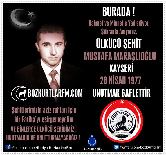 Mustafa Maraşlıoğlu – Ülkücü Şehit 26 Nisan 1977