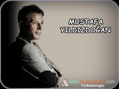 Mustafa Yıldızdoğan – Yörükçe – Şarkı Sözleri