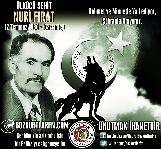 Mehmet Nuri FIRAT – Ülkücü Şehit – 12-07-1980 – Gaziantep