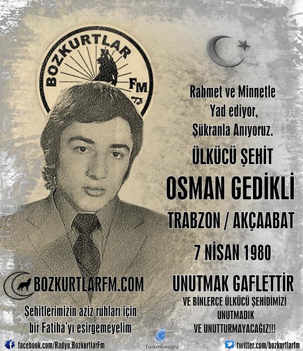 Osman Gedikli – Ülkücü Şehit – 7 Nisan 1980