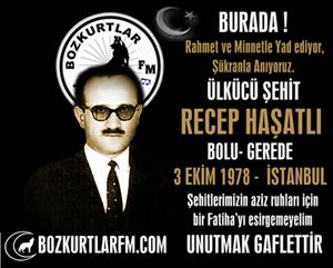 Recep Haşatlı – Ülkücü Şehit – 3 Ekim 1978
