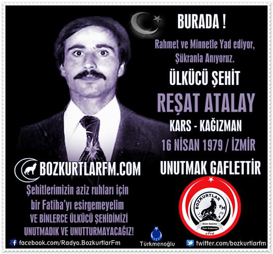 Reşat Atalay – Ülkücü Şehit 16 Nisan 1979