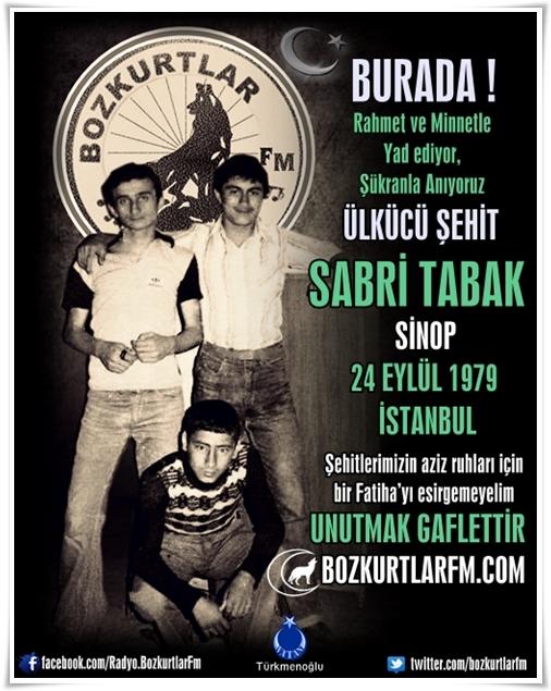 Sabri TABAK – Ülkücü Şehit 24 Eylül 1979