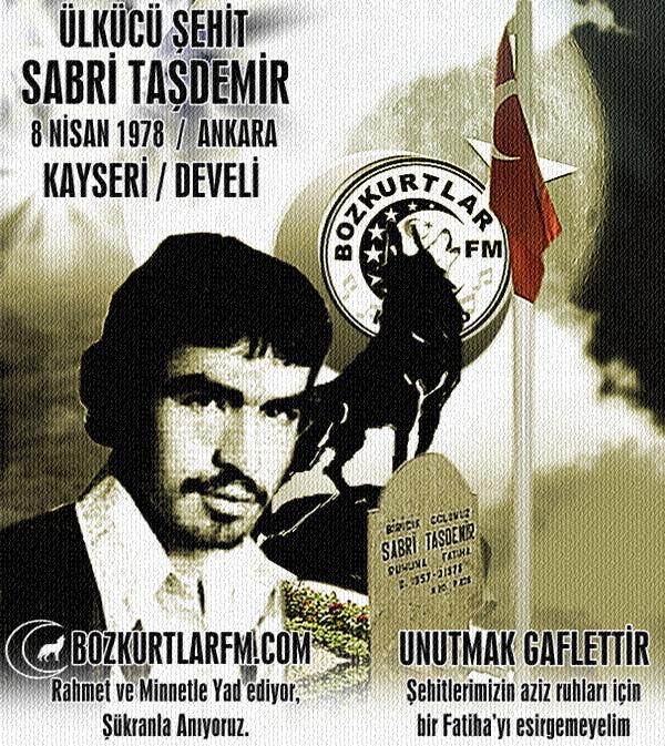 Sabri Taşdemir – Ülkücü Şehit – 8 Nisan 1978