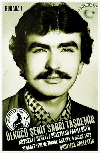 Sabri Taşdemir Ülkücü Şehit 8 Nisan 1978