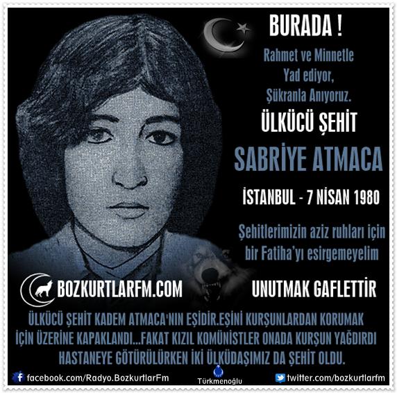 Sabriye Atmaca – Ülkücü Şehit 7 Nisan 1980