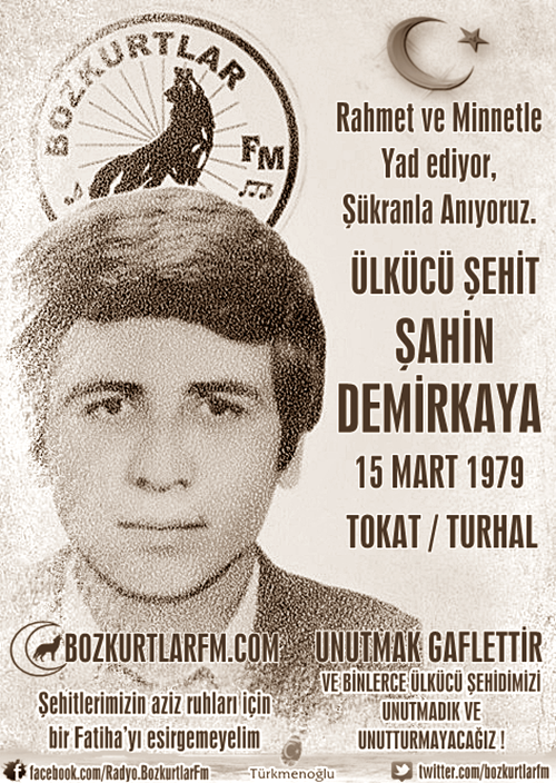 Şahin Demirkaya – Ülkücü Şehit – 15 Mart 1979
